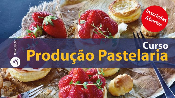 Curso Produção Pastelaria | Pré-inscrição