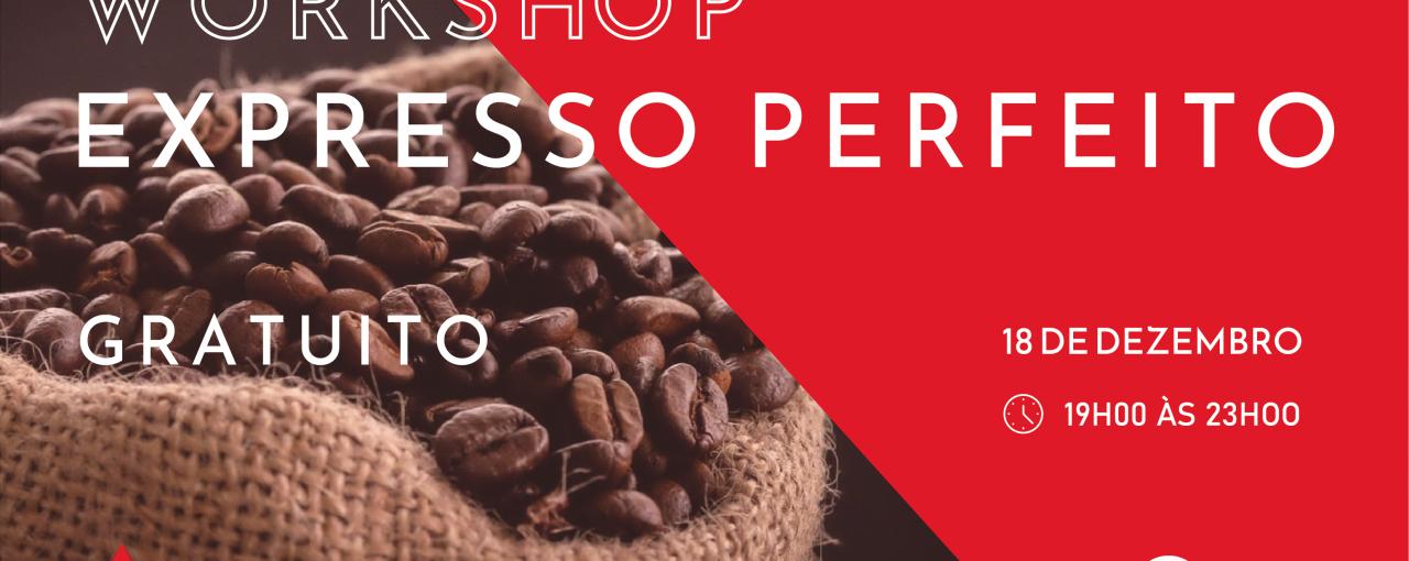 Workshop Expresso Perfeito - Gratuito
