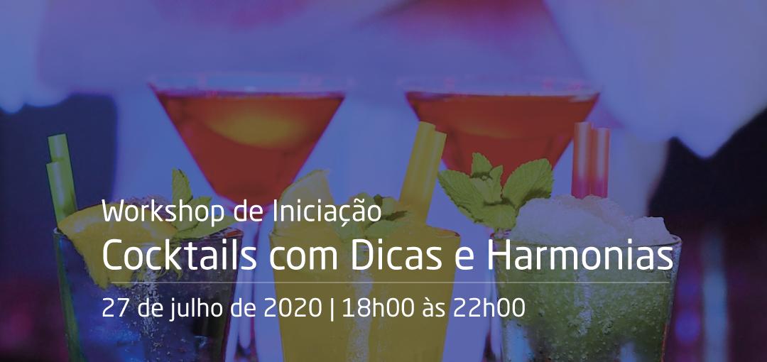 Workshop de Iniciação - Cocktails com Dicas e Harmonias